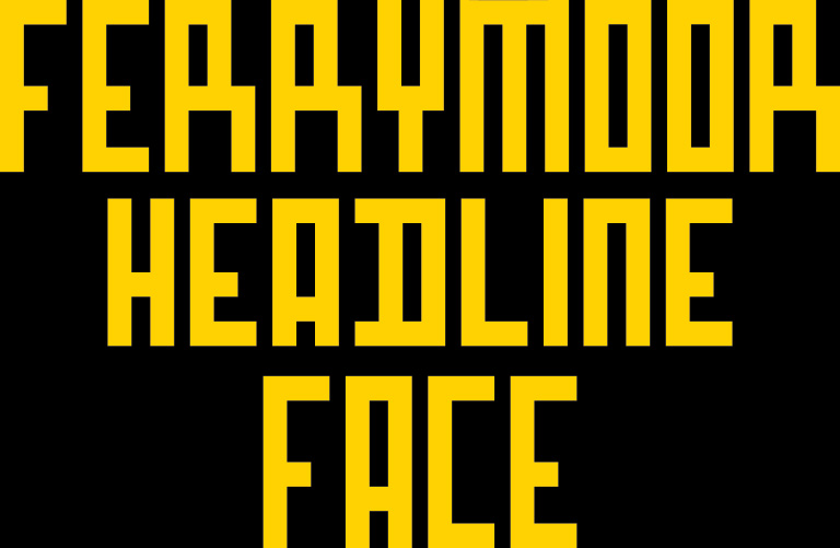 Ferrymoor Headline Face