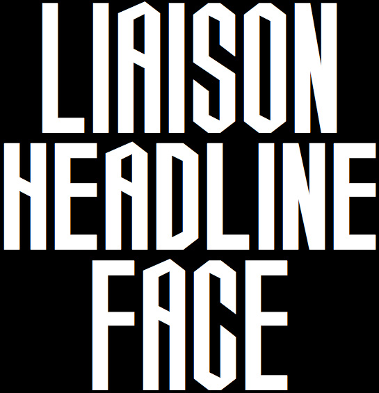 Liason Headline Face